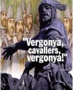 http://www.teresafreedom.com//images/articles/jordipujol/JAUME I_vergonya cavallers.jpg