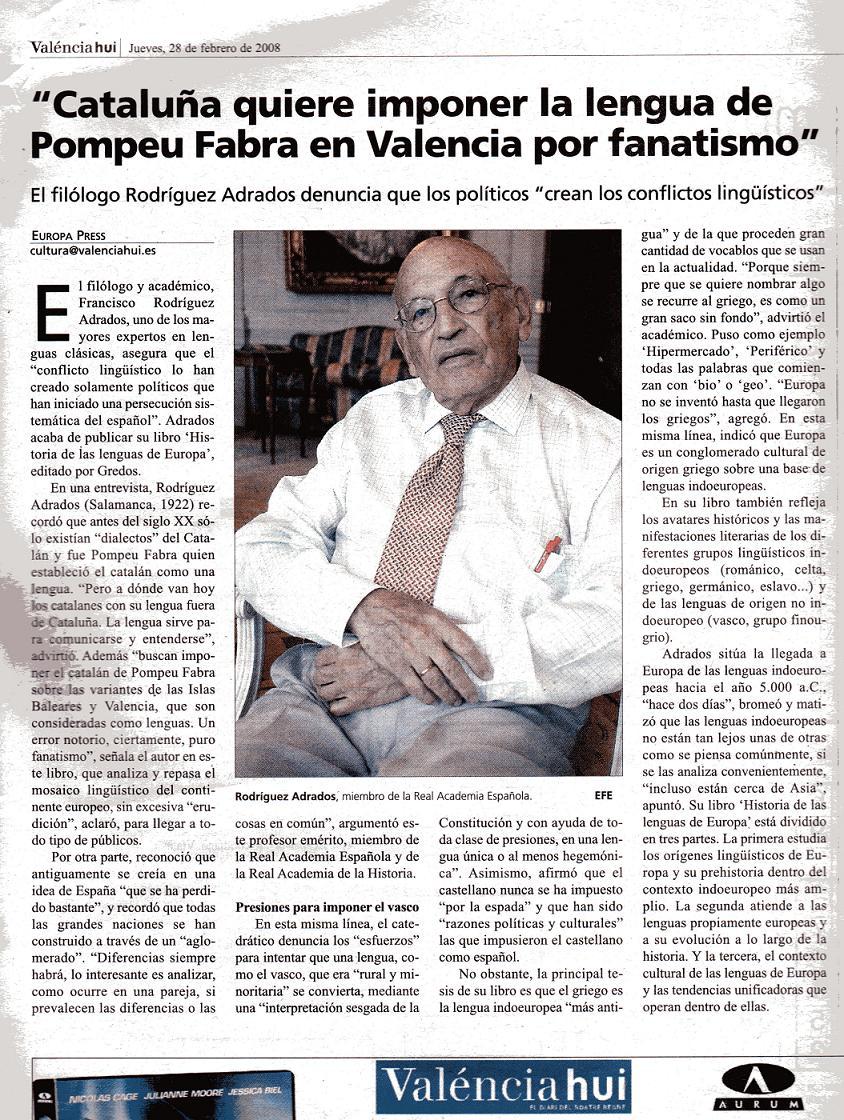 Catalu�a quiere imponer su lengua en Valencia, Acad�mico de la RAH Se�or Andrados